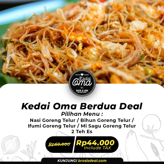 Kedai Oma Berdua Deal (monday-thursday)