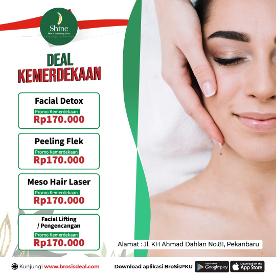 Shine Clinic Facial Kemerdekaan Deal