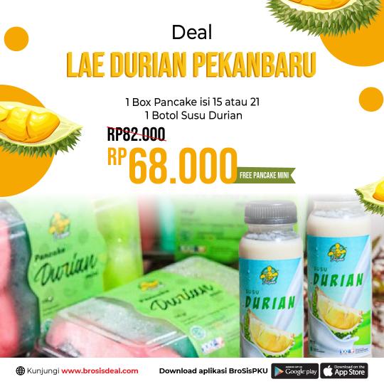 Lae Durian Pekanbaru Deal