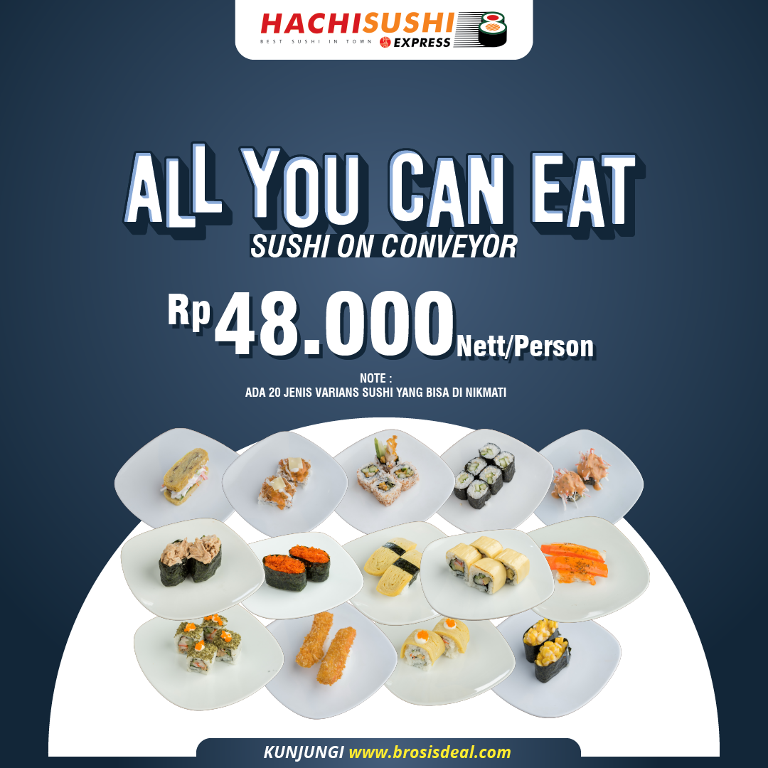 Hachi Sushi Express All You Can Eat Deal