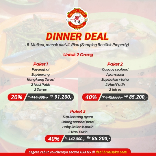 Mutiara Uenak Dinner Deal