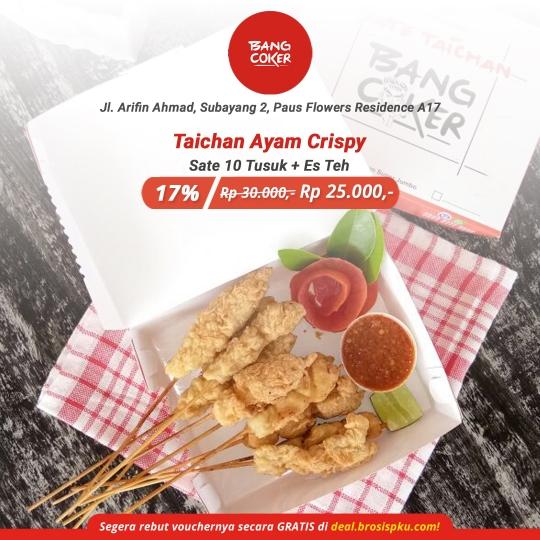 Taichan Bang Coker Crispy Deal