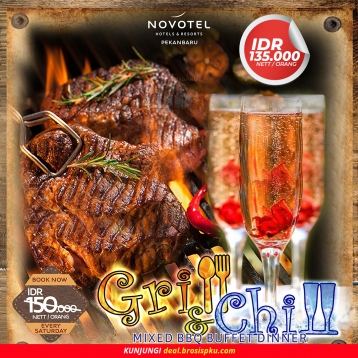 Novotel Grill & Chill Buffet Dinner Deal (saturday Only)