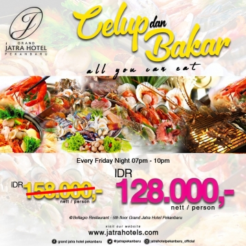 Jatra Celup Dan Bakar All You Can Eat Deal (friday Only)